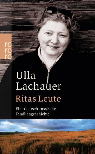 Ritas Leute. Eine deutsch-russische Familiengeschichte.