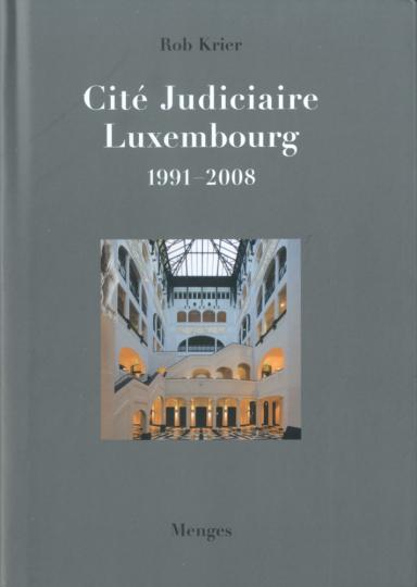Rob Krier. Cité Judiciaire, Luxembourg.