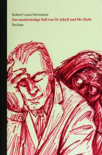 Robert Louis Stevenson. Der merkwürdige Fall von Dr. Jekyll und Mr. Hyde.
