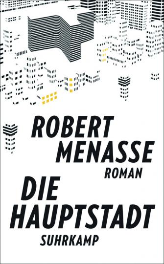 Robert Menasse. Die Hauptstadt. Roman.