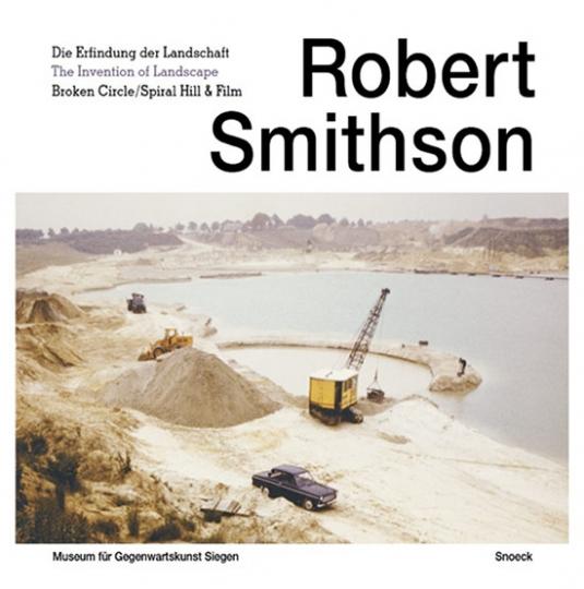 Robert Smithson. Invention of Landscape.