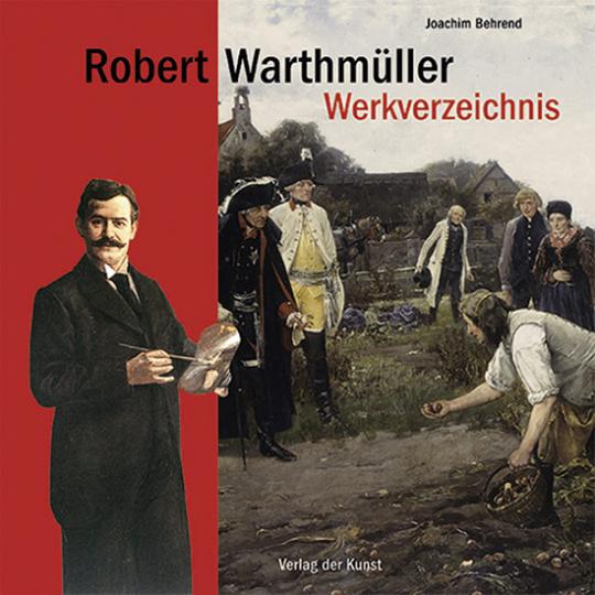 Robert Warthmüller 1859-1895 Werkverzeichnis.