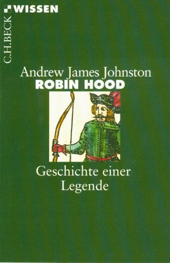 Robin Hood - Geschichte einer Legende