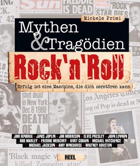 Rock'n Roll. Mythen & Tragödien.