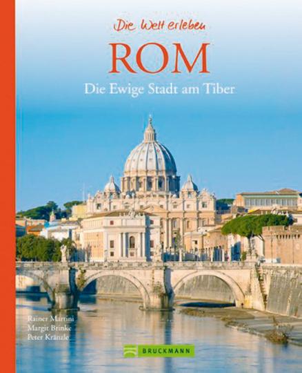 Rom - Die Ewige Stadt am Tiber