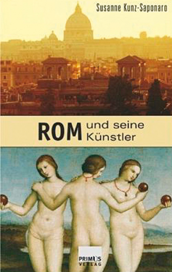 Rom und seine Künstler.