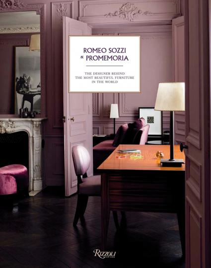 Romeo Sozzi and Promemoria. Der Designer der schönsten Möbel der Welt.