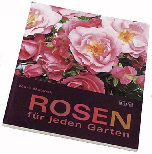 Rosen für jeden Garten.