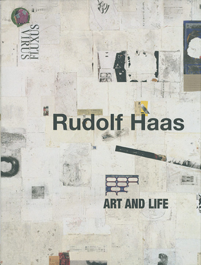 Rudolf Haas. Art and Life. Retrospective.