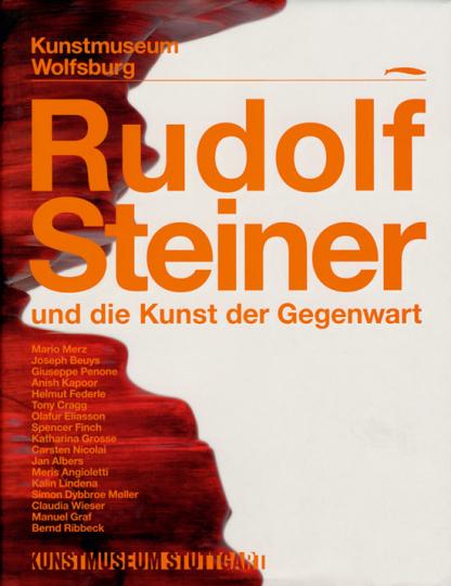 Rudolf Steiner und die Kunst der Gegenwart.