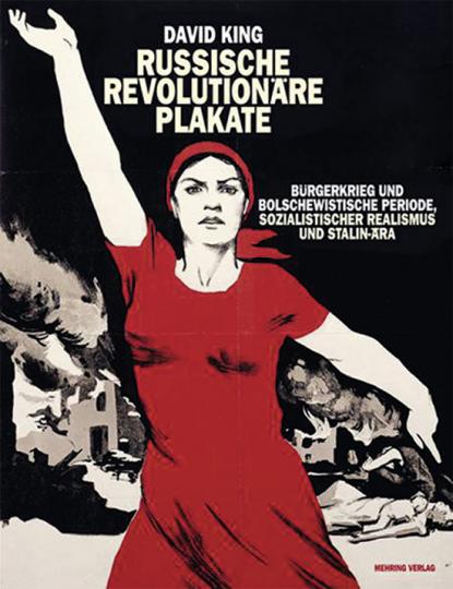Russische revolutionäre Plakate. Bürgerkrieg und bolschewistische Periode, sozialistischer Realismus und Stalin-Ära.