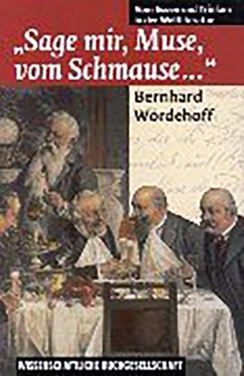 »Sage mir, Muse, vom Schmause ...«. Vom Essen und Trinken in der Weltliteratur.