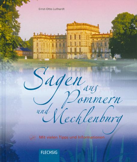 Sagen aus Pommern und Mecklenburg.