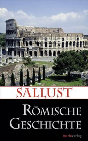 Sallust. Römische Geschichte.