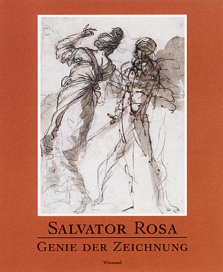 Salvator Rosa. Genie der Zeichnung. Studien und Skizzen aus Leipzig und Haarlem.