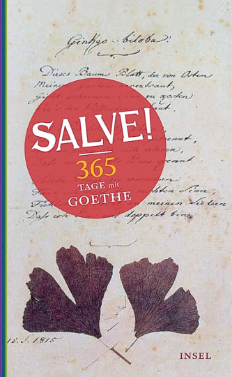 Salve! 365 Tage mit Goethe.