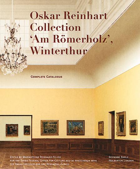 Sammlung Oskar Reinhart »Am Römerholz«, Winterthur