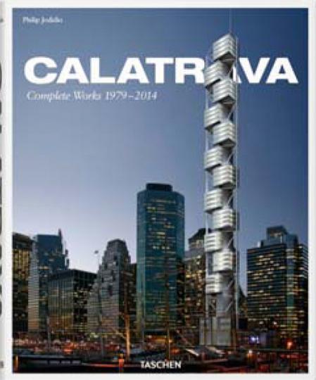 Santiago Calatrava. Complete Works 1979-2014.