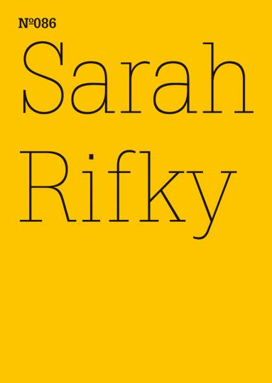 Sarah Rifky. Der gehende Aufstand. dOCUMENTA (13).