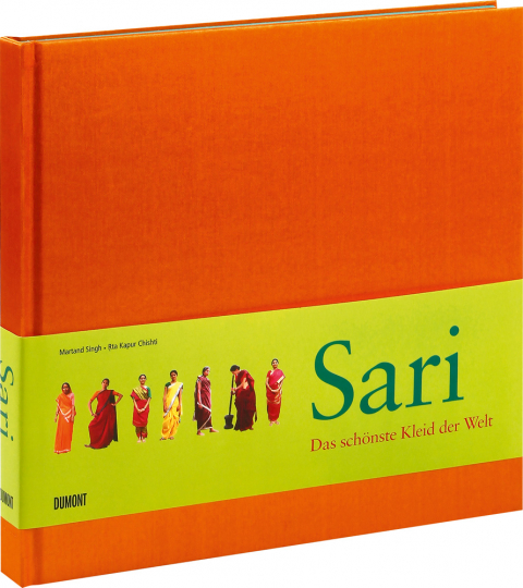 Sari. Das schönste Kleid der Welt.