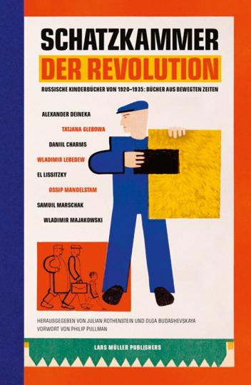 Schatzkammer der Revolution. Russische Kinderbücher von 1920-1935. Bücher aus bewegten Zeiten.