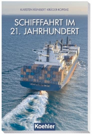Schifffahrt im 21. Jahrhundert