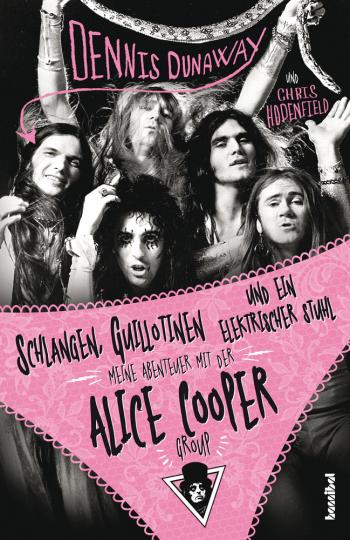 Schlangen, Guillotinen und ein elektrischer Stuhl. Meine Abenteuer mit der Alice Cooper Group.