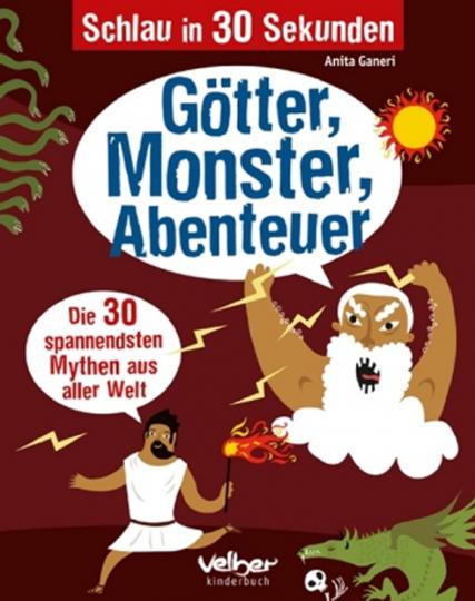 Schlau in 30 Sekunden - Götter, Monster, Abenteuer