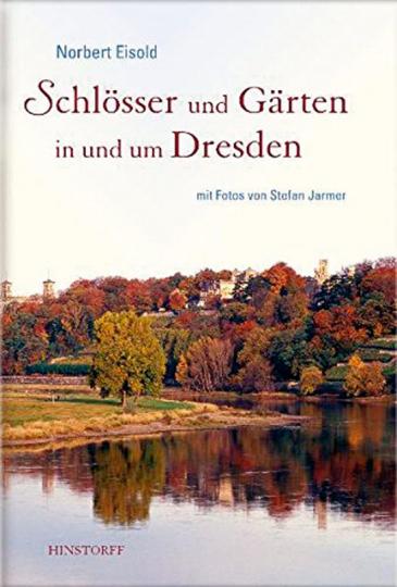 Schlösser und Gärten in und um Dresden.