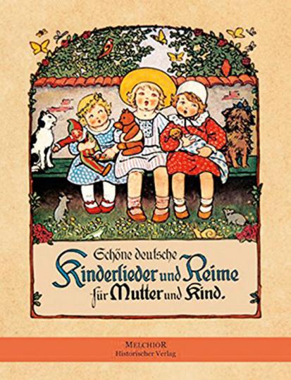 Schöne deutsche Kinderlieder und Reime für Mutter und Kind.