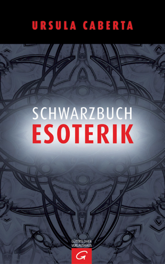 Schwarzbuch Esoterik