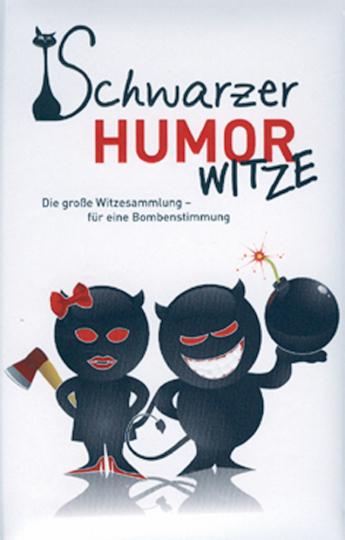 Schwarzer Humor - Witze.