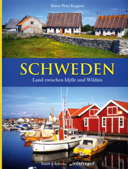 Schweden - Land zwischen Idylle und Wildnis.