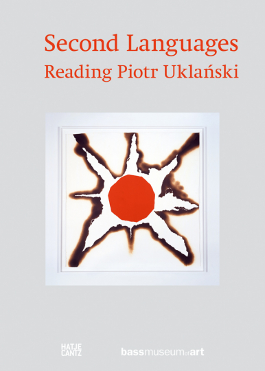 Second Languages. Reading Piotr Uklanski.