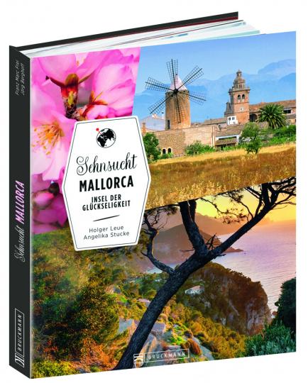 Sehnsucht Mallorca. Insel der Glückseligkeit.