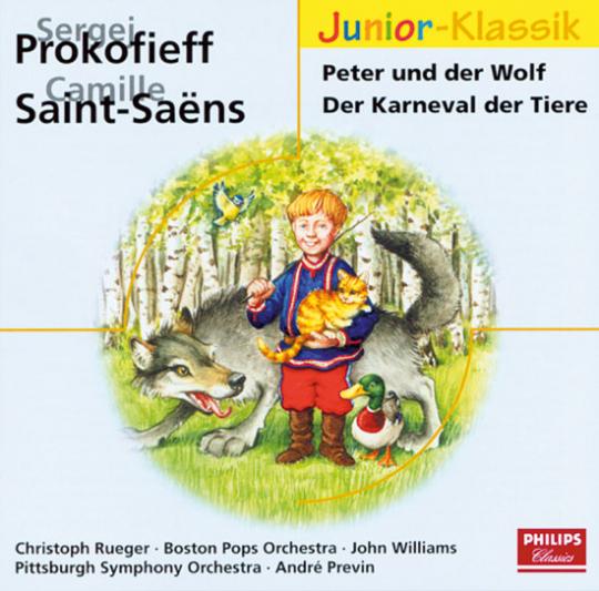 Sergej Prokofieff. Camille Saint-Saens. Peter und der Wolf. Der Karneval der Tiere. Junior-Klassik.