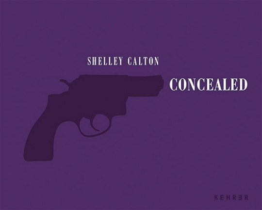 Shelley Calton. Concealed. She's got a gun.