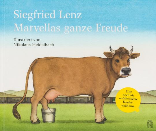 Siegfried Lenz. Marvellas ganze Freude.
