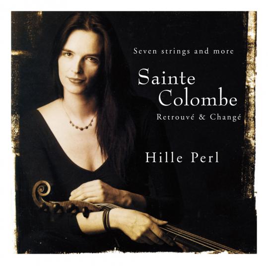 Sieur de Sainte-Colombe. Retrouvé & Changé. CD.