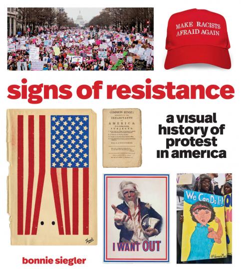 Signs of Resistance. Eine visuelle Geschichte des Protestes in Amerika.