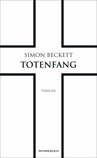 Simon Beckett. Totenfang.