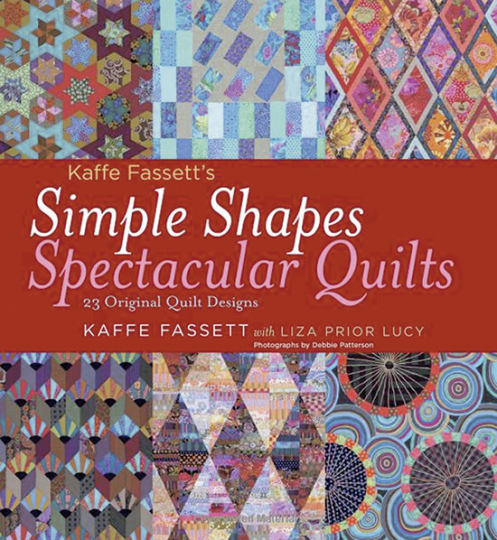 Simple Shapes. Spectacular Quilts.