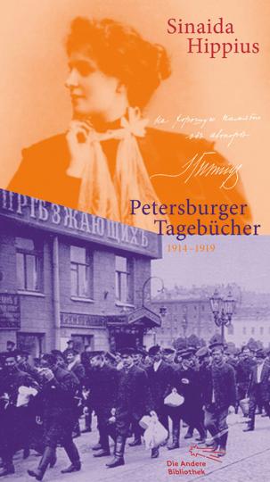 Sinaida Hippius. Petersburger Tagebücher 1914-1919.