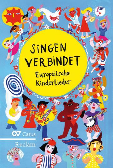 Singen verbindet. Europäische Kinderlieder.