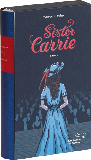 Sister Carrie. Roman.