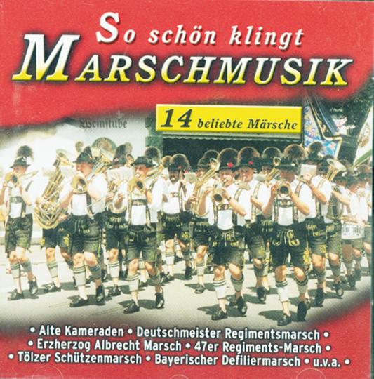 So schön klingt Marschmusik, CD