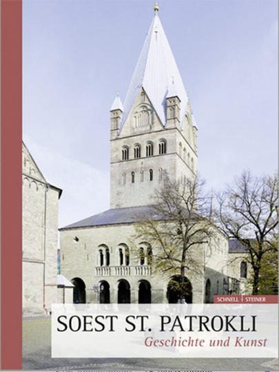 Soest St. Patrokli. Geschichte und Kunst.