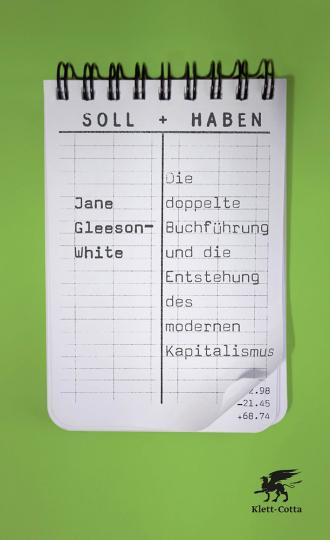 Soll und Haben. Die doppelte Buchführung und die Entstehung des modernen Kapitalismus.