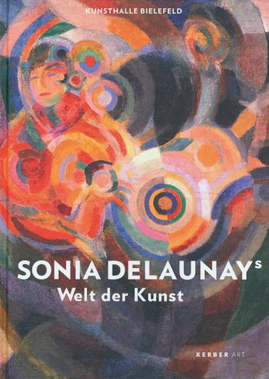 Sonja Delaunays Welt der Kunst.