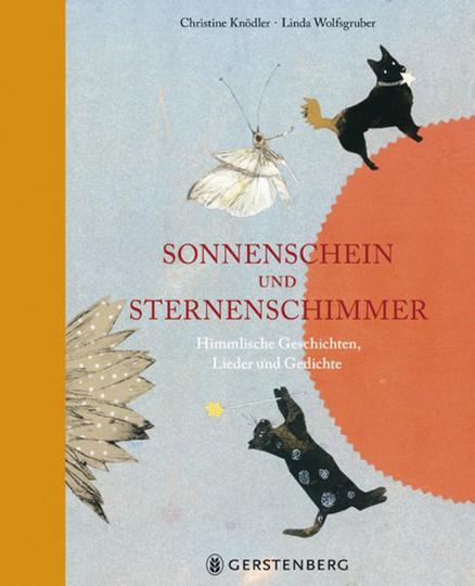 Sonnenschein und Sternenschimmer. Himmlische Geschichten, Lieder und Gedichte.